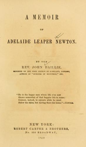 Download A memoir of Adelaide Leaper Newton