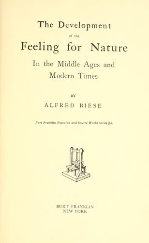 The development of the feeling for nature in the middle ages and modern times.