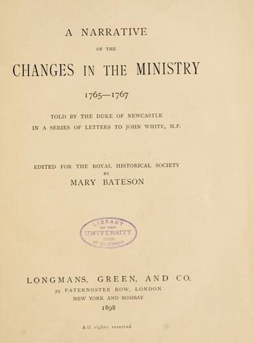 A narrative of the changes in the ministry, 1765-1767