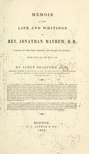 Memoir of the life and writings of Rev. Jonathan Mayhew, D. D.