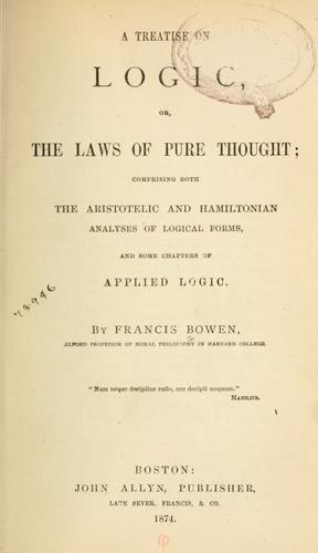 Download A treatise on logic, or, The laws of pure thought