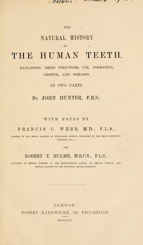 The natural history of the human teeth.