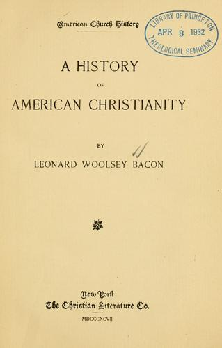 A history of American Christianity.