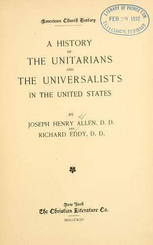 Download A history of the Unitarians and the Universalists in the United States