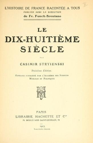 Le dix-huitième siècle.