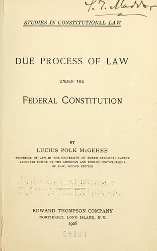 Download Due process of law under the federal Constitution