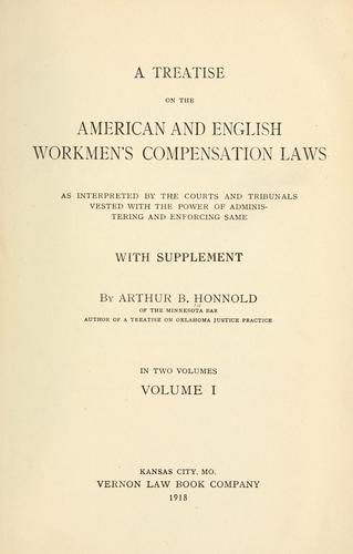 A treatise on the American and English workmen's compensation laws