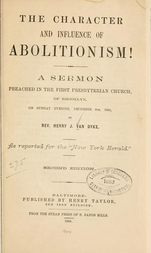 Download The character and influence of abolitionism!