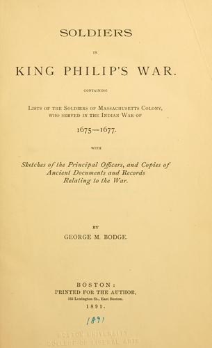 Soldiers in King Philip's War by George M. Bodge