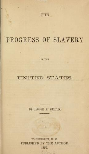 Download The progress of slavery in the United States.