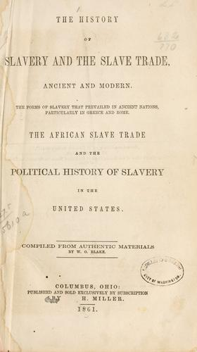 Download The history of slavery and the slave trade, ancient and modern.