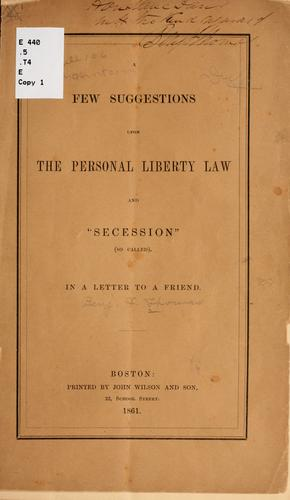 "Download A few suggestions upon the personal liberty law and ""secession"" (so called)."