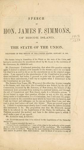 Download Speech of Hon. James F. Simmons, of Rhode Island, on the state of the Union.
