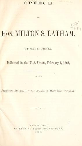 Speech of Hon. Milton S. Latham, of California