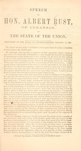 Speech of Hon. Albert Rust, of Arkansas, on the state of the Union.