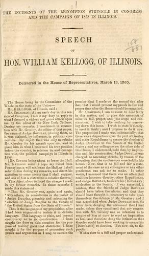 The incidents of the Lecompton struggle in Congress and the campaign of 1858 in Illinois.