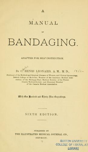 Download A manual of bandaging.