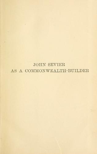 John Sevier as a commonwealth-builder