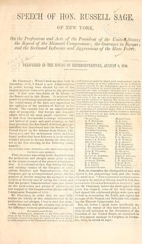 Speech of Hon. Russell Sage of New York, on the professions and acts of the President of the United States