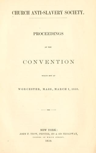 Download Proceedings of the convention which met at Worcester, Mass., March 1, 1859.