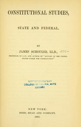 Download Constitutional studies, state and federal.