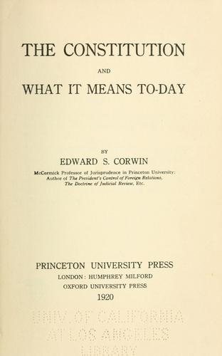 The Constitution and what it means to-day
