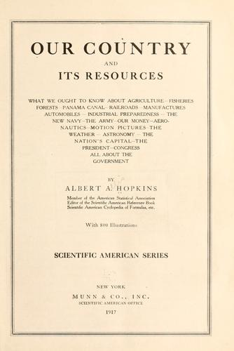 Our country and its resources by Albert A. Hopkins