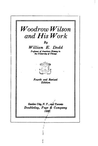 Download Woodrow Wilson and his work