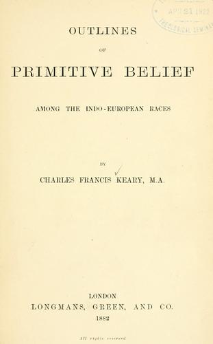 Download Outlines of primitive belief among the Indo-European races.