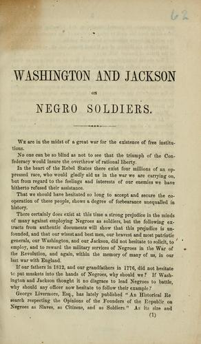 General Washington and General Jackson, on negro soldiers.