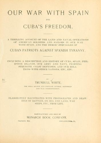 Our war with Spain for Cuba's freedom…