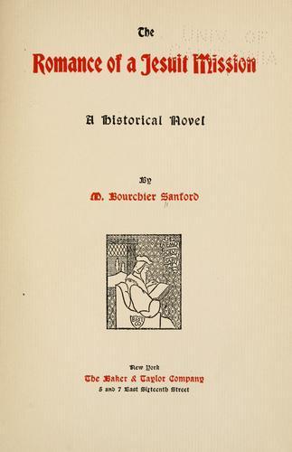 The romance of a Jesuit mission