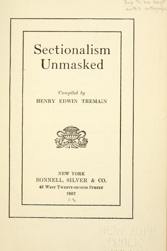 Download Sectionalism unmasked