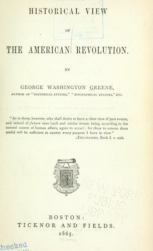 Download Historical view of the American Revolution …