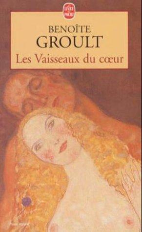 Les Vaisseaux Du Coeur