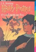 Download Harry Potter et la Coupe de Feu (Harry Potter and the Goblet of Fire, French Edition)