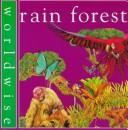 Download Rain Forest (Worldwise)