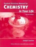 Chemistry in Your Life Solutions Manual, Laurino, Joseph