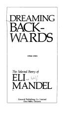 Dreaming backwards by Eli Mandel