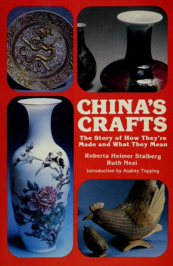 Cover of: China's crafts | Roberta Helmer Stalberg
