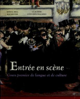 Cover of: Entrée en scène | Myrna Bell Rochester