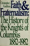 Cover of: Faith and fraternalism