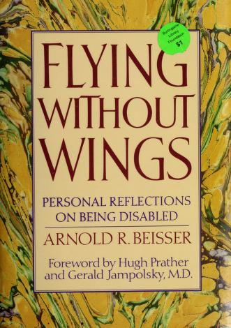 Cover of: Flying without wings | Arnold R. Beisser
