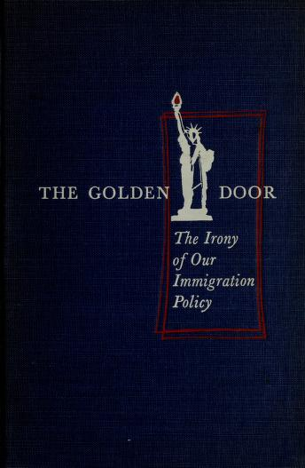 The golden door by J. Campbell Bruce