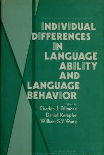 Cover of: Individual differences in language ability and language behavior by edited by Charles J. Fillmore, Daniel Kempler, William S.-Y. Wang.