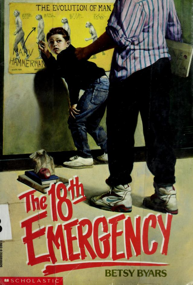 The 18th emergency by Betsy Cromer Byars