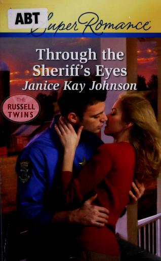 Through the sheriff's eyes by Janice Johnson