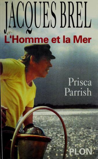 Cover of: Jacques Brel | Prisca Parrish