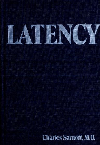 Latency by Charles Angus Sarnoff
