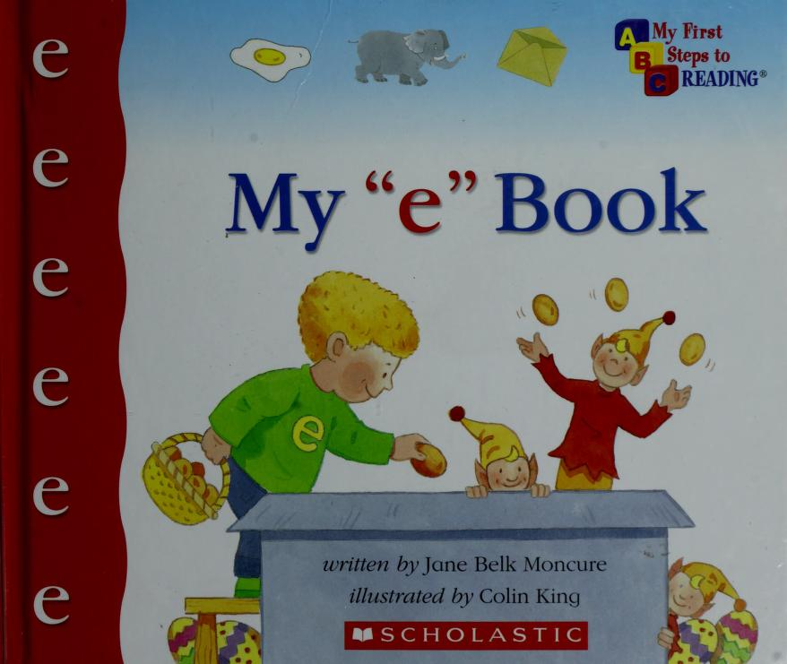"""My """"e"""" book by Jane Belk Moncure"""